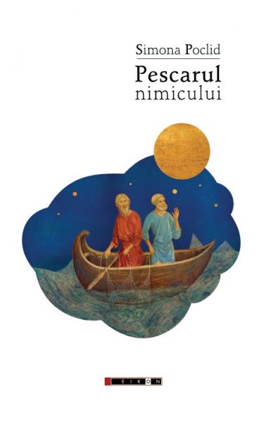 Pescarul nimicului - ediția a II-a