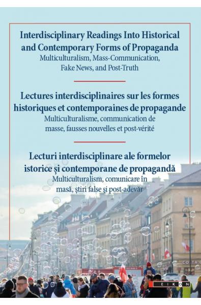 Lecturi interdisciplinare ale formelor istorice și contemporane de propagandă