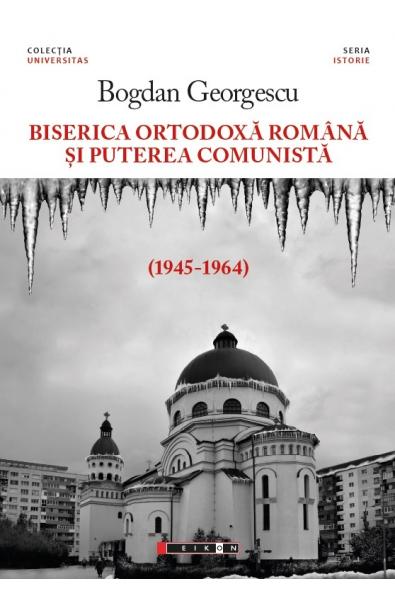 Biserica Ortodoxă Română și puterea comunistă (1945-1964)