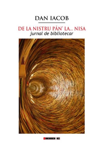 De la Nistru pân la... Nisa - Jurnal de bibliotecar