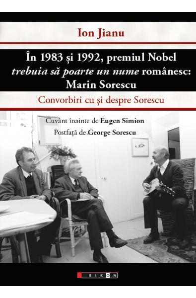 ÎN 1983 ȘI 1992 PREMIUL NOBEL TREBUIA SĂ POARTE UN NUME ROMÂNESC: MARIN SORESCU