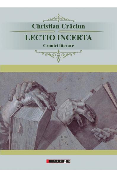 Lectio incerta - Cronici literare