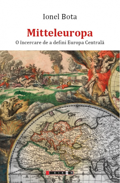 Mitteleuropa. O încercare de a defini Europa Centrală