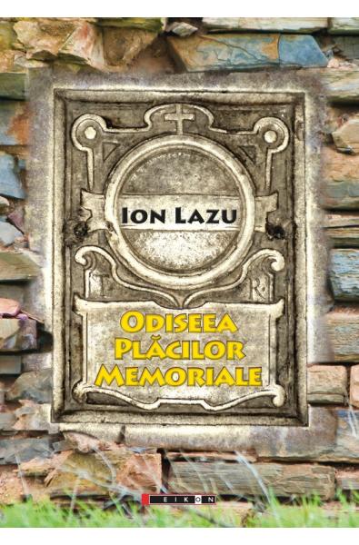 Odiseea plăcilor memoriale