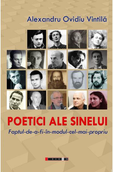 Poetici ale sinelui. Faptul-de-a-fi-în-modul-cel-mai-propriu