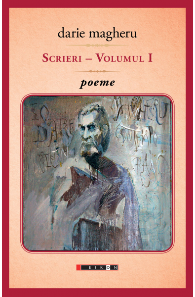 Scrieri - vol. I - poeme