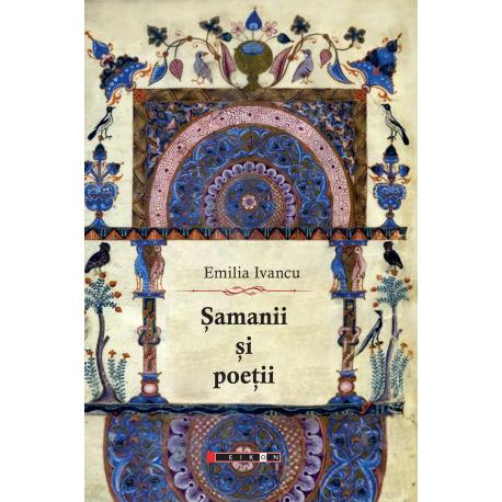 Șamanii și poeții