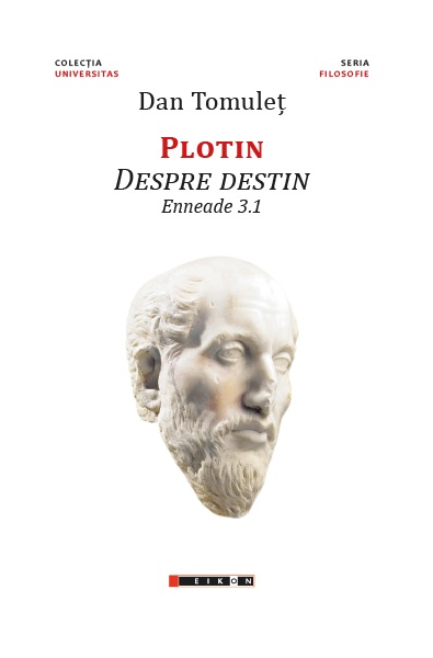 Plotin Despre destin - Enneade 3.1