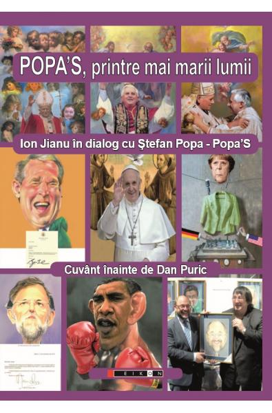 Popa'S, printre mai marii lumii - Ion Jianu în dialog cu Ștefan Popa-Popa'S