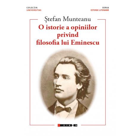 O istorie a opiniilor privind filosofia lui Eminescu