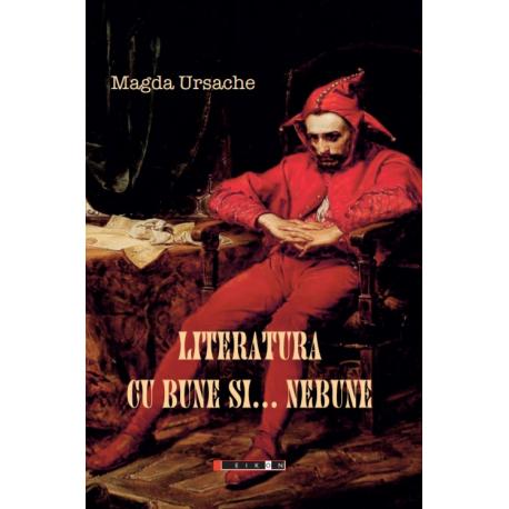 Literatura cu bune... și nebune