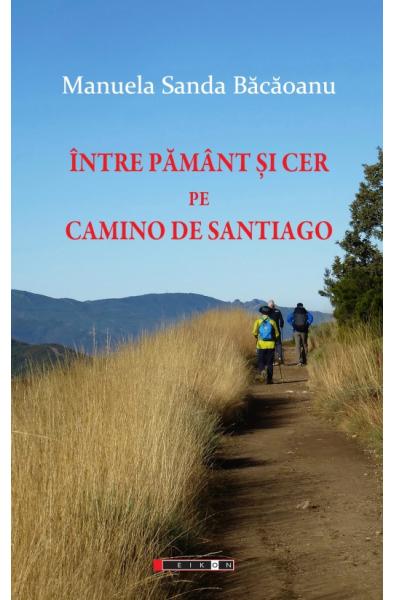 Între Pământ și Cer pe Camino de Santiago (Camino Francez 2012)