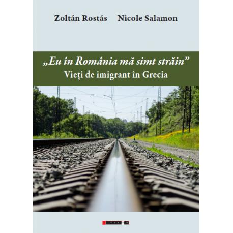 """""""Eu în România mă simt străin"""" - Vieți de imigrant ăn Grecia"""