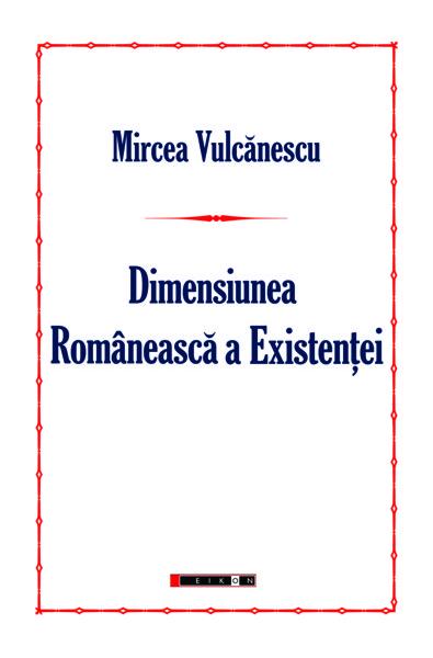 Dimensiunea românească a existenţei