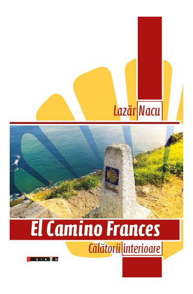 El Camino Frances - Călătorii interioare