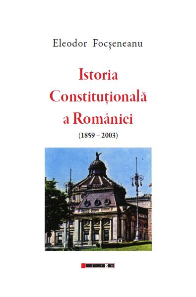 Istoria Constituțională a României (1859-2003)