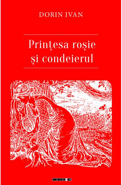 Prinţesa roșie  și condeierul