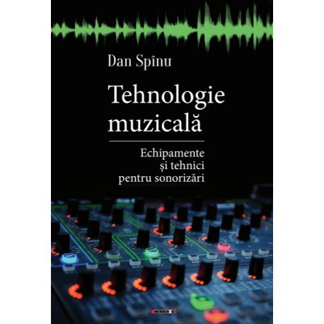 Tehnologie muzicală - Echipamente și tehnici pentru sonorizări