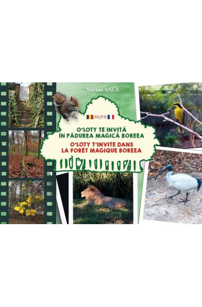 O'Loty te invită în pădurea magică Boreea O'Loty t'invite dans la forêt magique Boreea