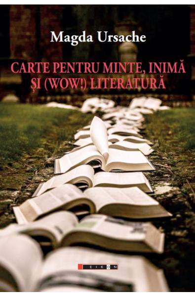 Carte pentru minte, inimă și (wow!) literatură