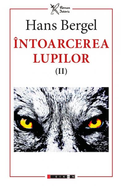 Întoarcerea lupilor (II) (Traducere de George Guțu și Octavian Nicolae)