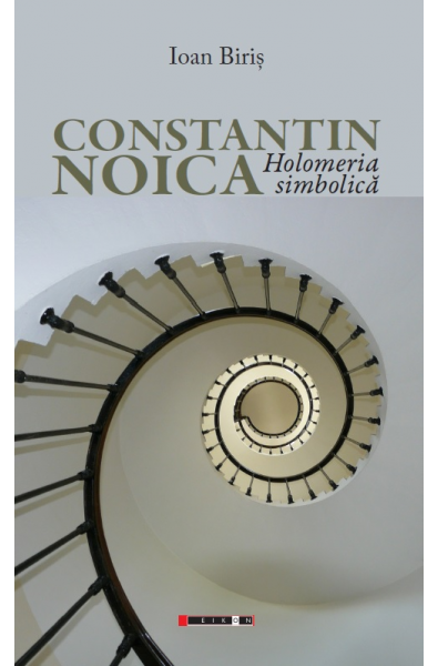 Constantin Noica - Holomeria simbolică