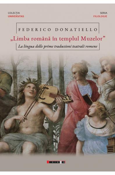Limba română în templul muzelor - La lingua delle prime traduzioni teatrali romene